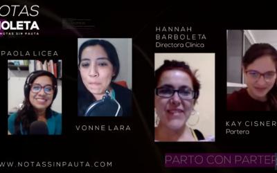Hannah Borboleta, Directora Clínica y Partera y Kay Cisneros, Partera de Morada Violeta charlaron con Notas sin Pauta sobre la importancia de la atención con Parteras.